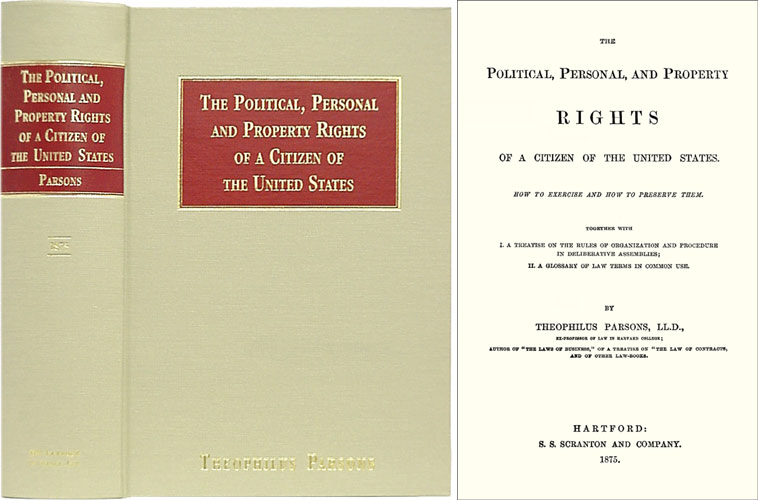 The Political, Personal and Property Rights of a Citizen of the. Theophilus Parsons.