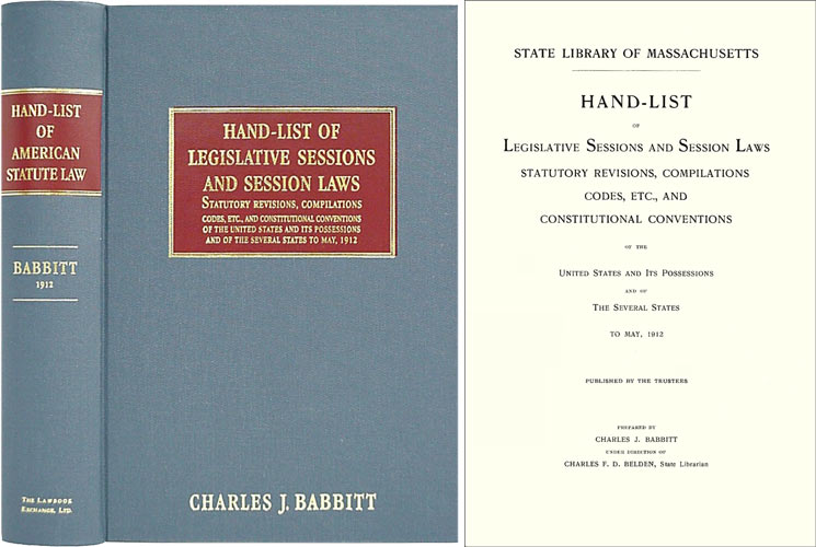 Hand-List of Legislative Sessions and Session Laws Statutory. Charles J. Babbitt.