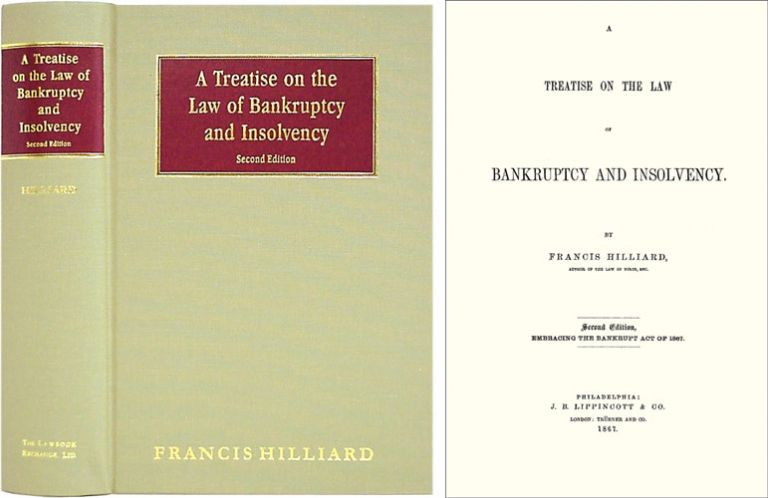 A Treatise on the Law of Bankruptcy and Insolvency. Second Edition. Francis Hilliard.
