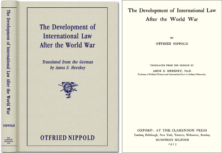 The Development of International Law after the World War. Otfried Nippold.