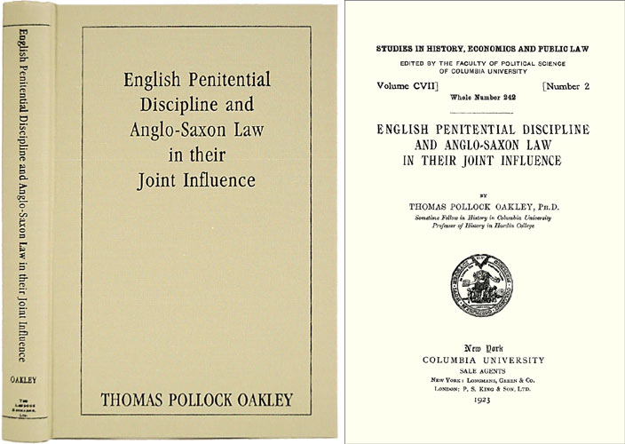 English Penitential Discipline and Anglo-Saxon Law. Thomas Pollock Oakley.