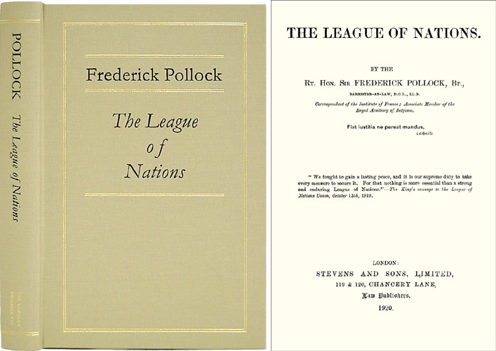 The League of Nations. Sir Frederick Pollock.