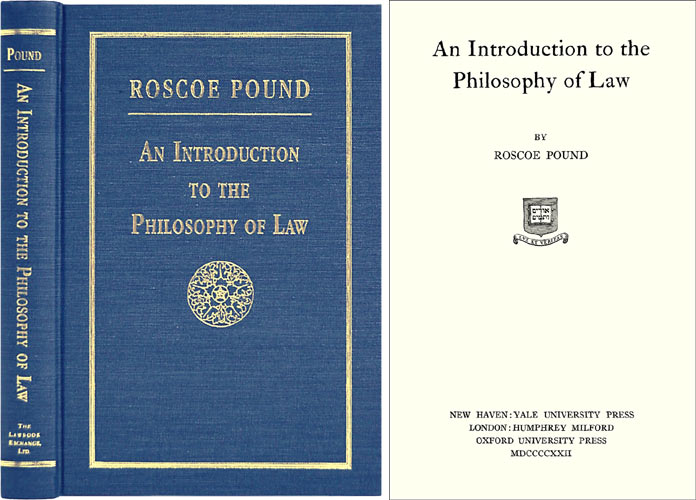 An Introduction to the Philosophy of Law. Roscoe Pound.