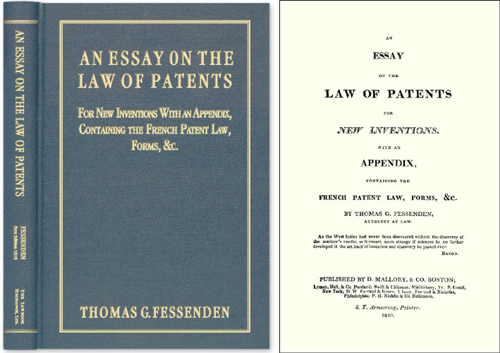 An Essay on the Law of Patents for New Inventions. With an Appendix. Thomas G. Fessenden.
