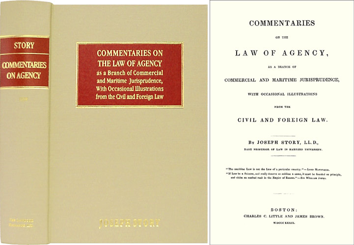 Commentaries on the Law of Agency as a Branch of Commercial and. Joseph Story.