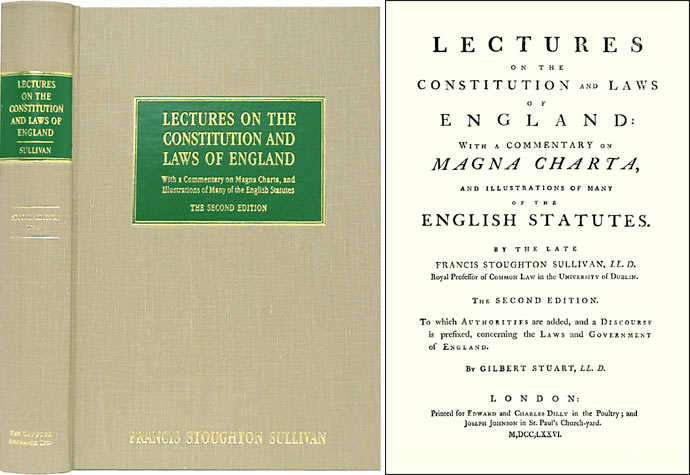 Lectures on the Constitution and Laws of England. Francis Stoughton Sullivan, Gibert Stuart.