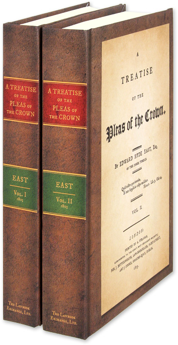 A Treatise of the Pleas of the Crown. 2 Vols. Edward Hyde East.