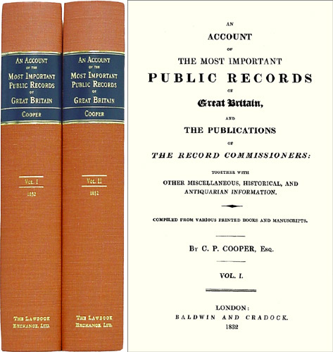 An Account of the Most Important Public Records of Great Britain, Charles Purton Cooper.