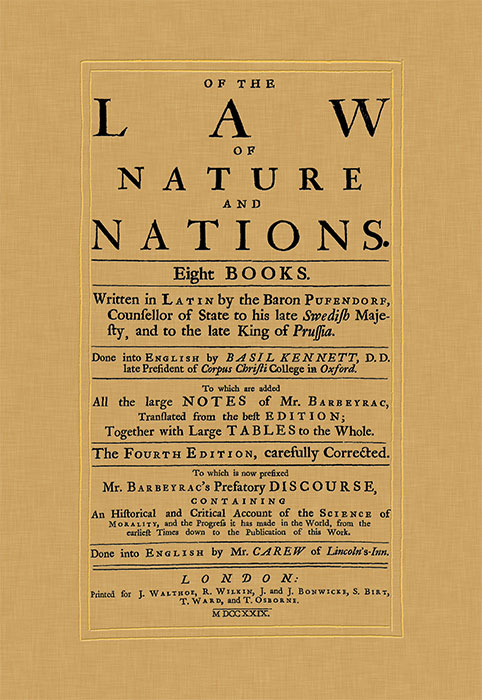 Of the Law of Nature and Nations. Eight Books. Written in Latin by. Samuel von Pufendorf, Basil Kennett.