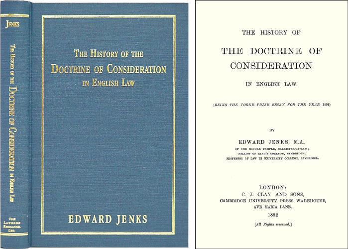 The History of the Doctrine of Consideration in English Law (Being. Edward Jenks.