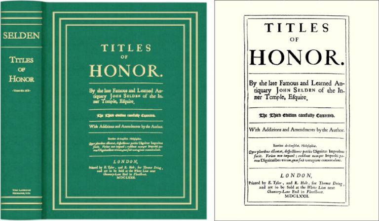 Titles of Honor. Carefully Corrected with Additions and Amendments. John Selden.