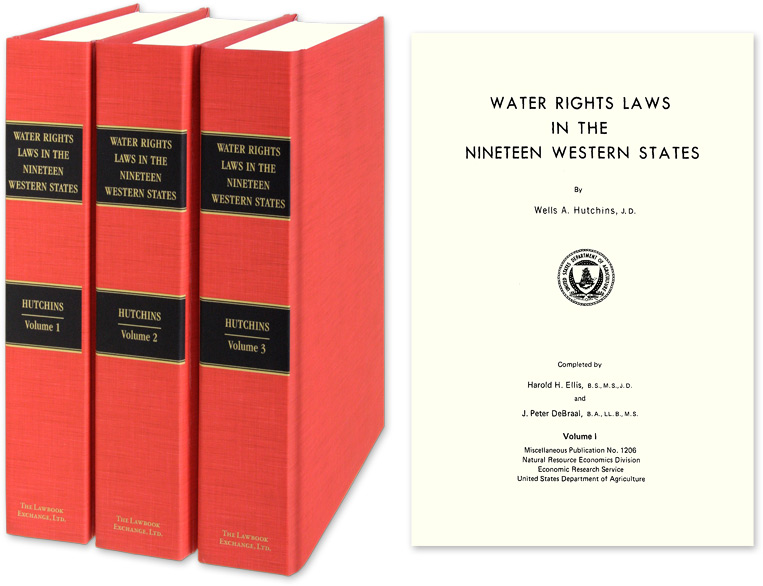 Water Rights Laws in the Nineteen Western States. 3 Vols. Wells A. Hutchins, Harold H. Ellis, J P. DeBraal.