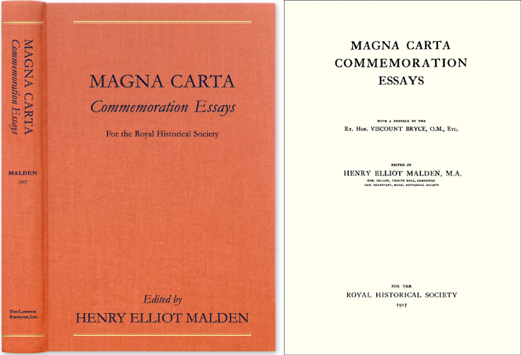 Magna Carta Commemoration Essays. With a Prefaceby the Rt. Hon. Henry Elliot Malden.