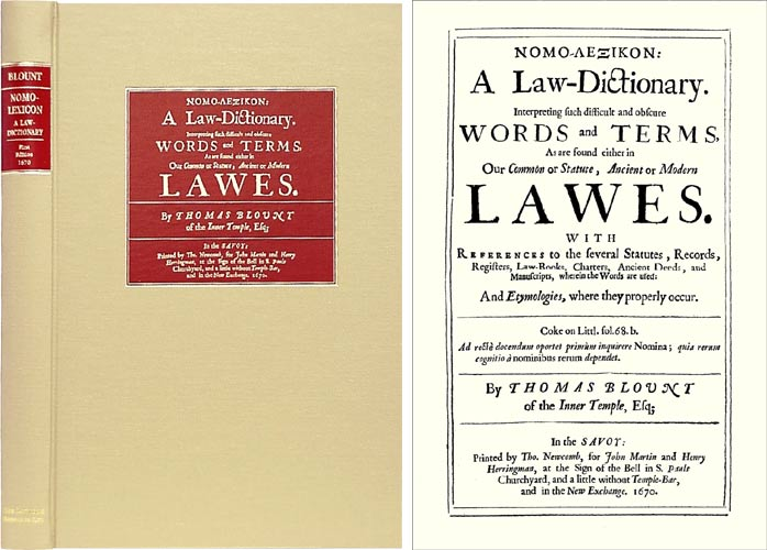 Nomo-Lexikon: A Law Dictionary. Interpreting Such Difficult and. Thomas Blount.