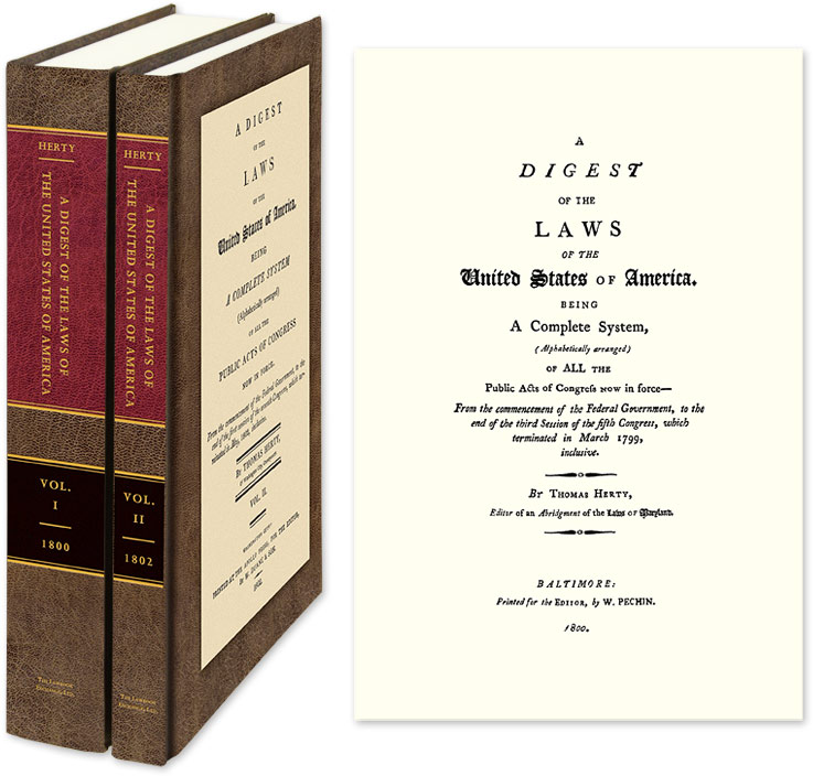 A Digest of the Laws of the United States of America. 2 Vols. Thomas Herty.