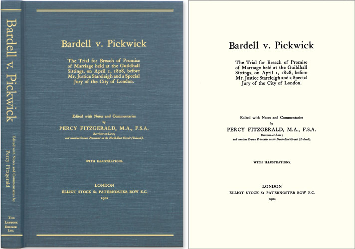 Bardell v. Pickwick: The Trial for Breach of Promise of Marriage. Notes, Comm, Charles Dickens, Percy Fitzgerald.