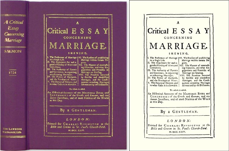 A Critical Essay Concerning Marriage. Shewing, I. The Preference of. Thomas Salmon.