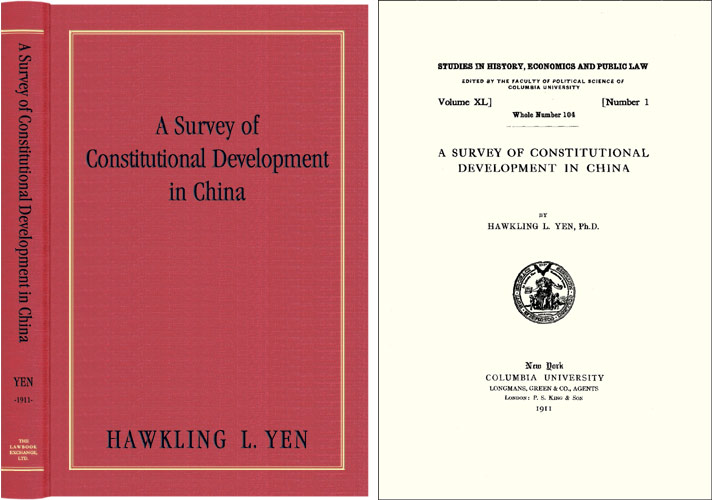 A Survey of Constitutional Development in China. Hawkling L. Yen.