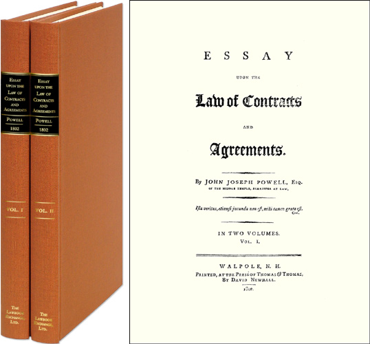 Essay Upon the Law of Contracts and Agreements. 2 Vols. John Joseph Powell.