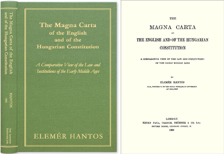 The Magna Carta of the English and of the Hungarian Constitution: A. Elemer Hantos.