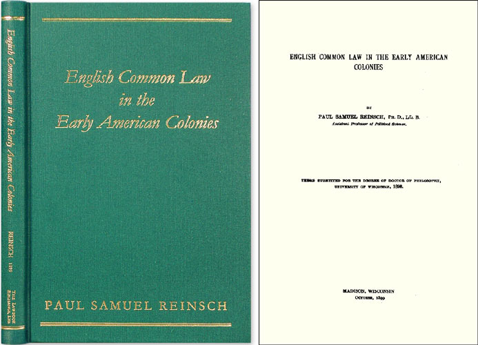 English Common Law in the Early American Colonies. Paul Samuel Reinsch.
