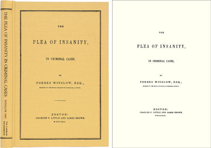 The Plea of Insanity, In Criminal Cases. Forbes Winslow.