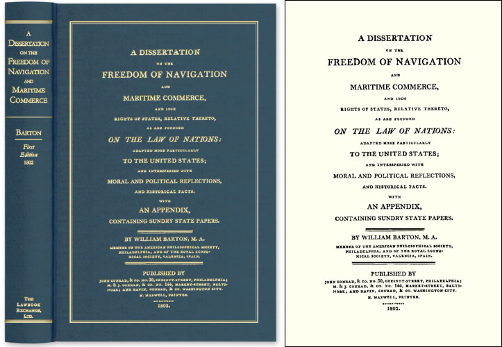 A Dissertation on the Freedom of Navigation and Maritime Commerce. William Barton.