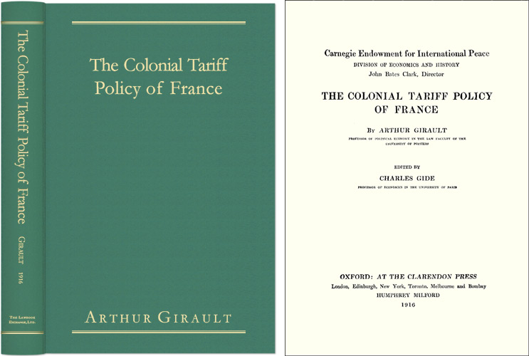 The Colonial Tariff Policy of France. Arthur Girault, Charles Gide.