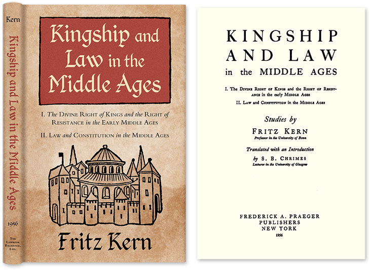 Kingship and Law in the Middle Ages: I. The Divine Right of Kings. Fritz Kern.