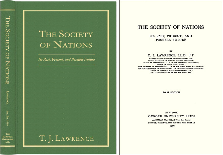 The Society of Nations: Its Past, Present, and Possible Future. Thomas Joseph Lawrence.