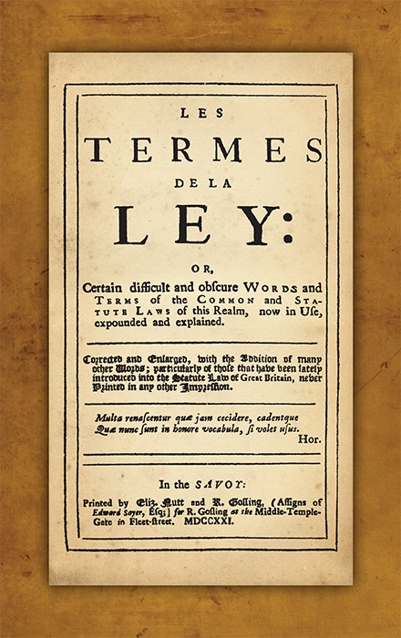 Les Termes de la Ley Or Certain Difficult and Obscure Words and. John Rastell.
