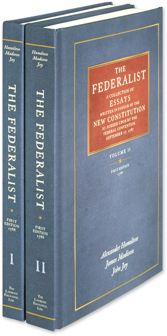 The Federalist. 2 Vols. Reprint of the First edition of 1788. Alexander Hamilton, James Madison, John J.