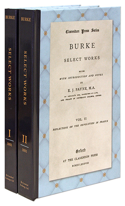 Burke, Select Works. Edited with an Introduction and Notes by E.J. Edmund Burke, E J. Payne.