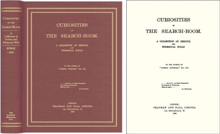 Curiosities of the Search-Room: A Collection of Serious and. Wm. Pitt Byrne, Compiler, Mrs., Julia C.