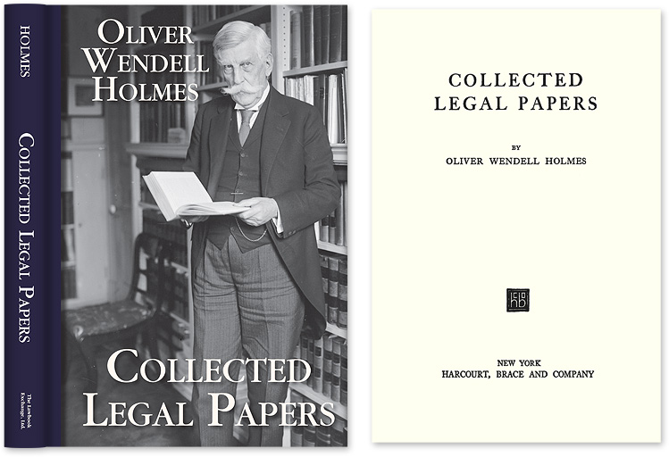 Collected Legal Papers. Oliver Wendell Holmes.