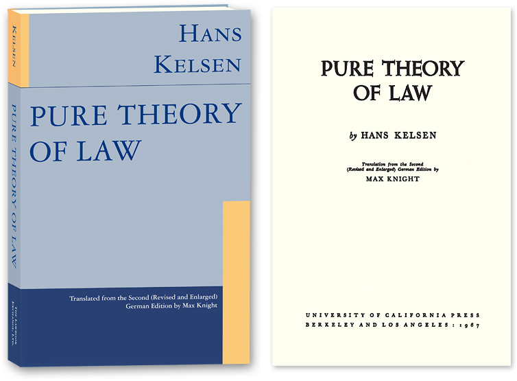 Pure Theory of Law. English Translation, 2d Revised and Enlarged Ed. Hans. Max Knight Kelsen, PAPERBACK.