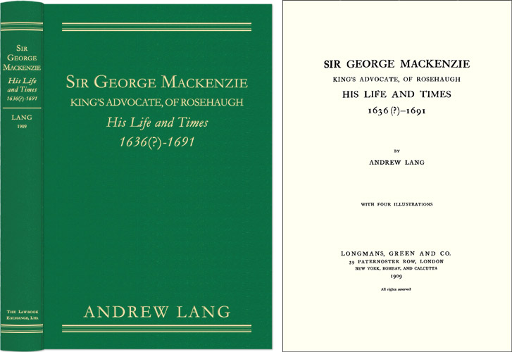 Sir George Mackenzie King's Advocate of Rosehaugh, His Life and Times. Andrew Lang.