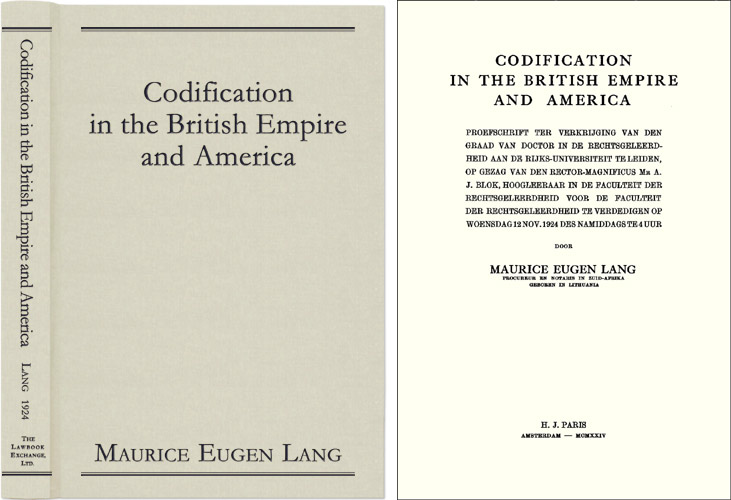 Codification in the British Empire and America. Maurice Eugen Lang.