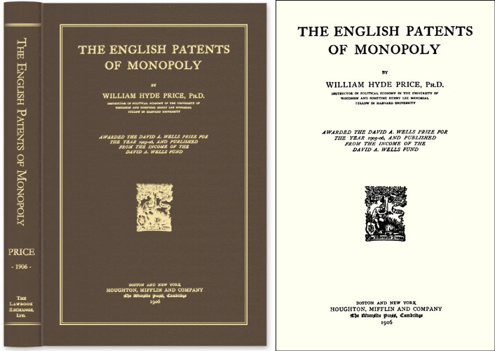 The English Patents of Monopoly. William Hyde Price.