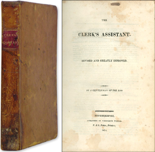 The Clerk's Assistant. Revised and Greatly Improved. By a Gentleman. Paraclete Potter.