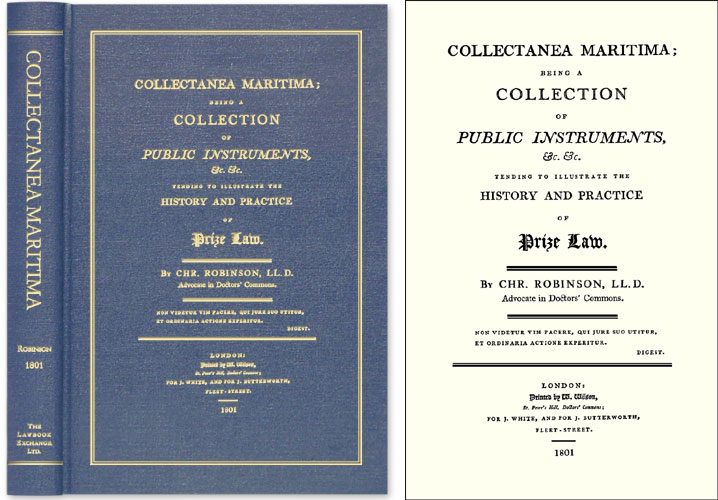 Collectanea Maritima; Being a Collection of Public Instruments. Christopher Robinson.