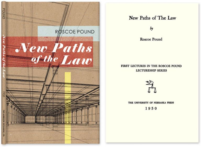 New Paths of the Law. Roscoe Pound.