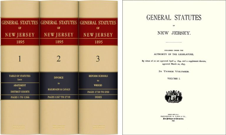 General Statutes of New Jersey [With] Table of Statutes. G. D. W. Vroom, W M. Lanning, P. intro Axel-Lute.