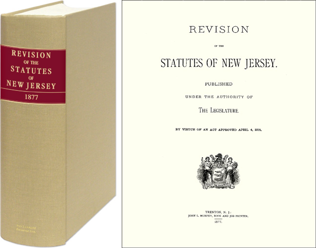 Revision of the Statutes of New Jersey 1877. New Jersey. Paul Axel-Lute, New Introduction.