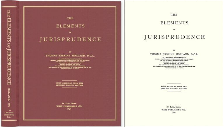 The Elements of Jurisprudence. 1st American edition from the 7th. Thomas Erskine Holland.