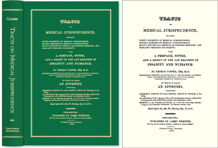 Tracts on Medical Jurisprudence Including Farr's Elements of. Thomas Cooper.
