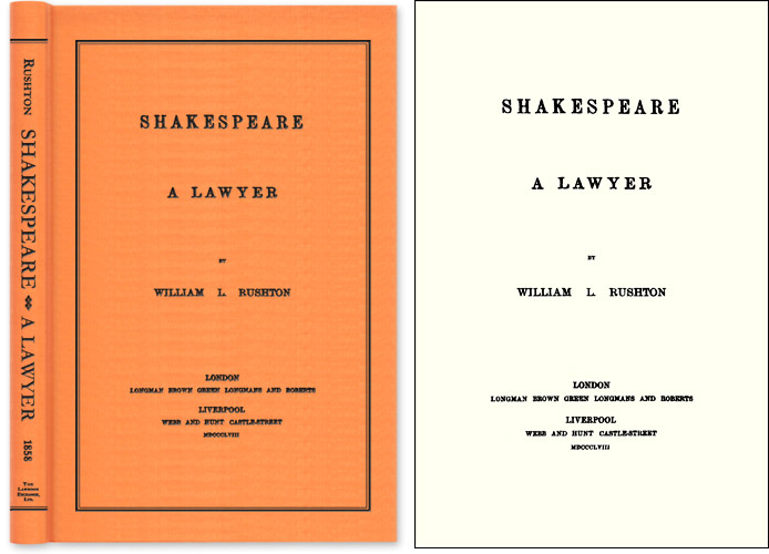 Shakespeare A Lawyer. William L. Rushton.
