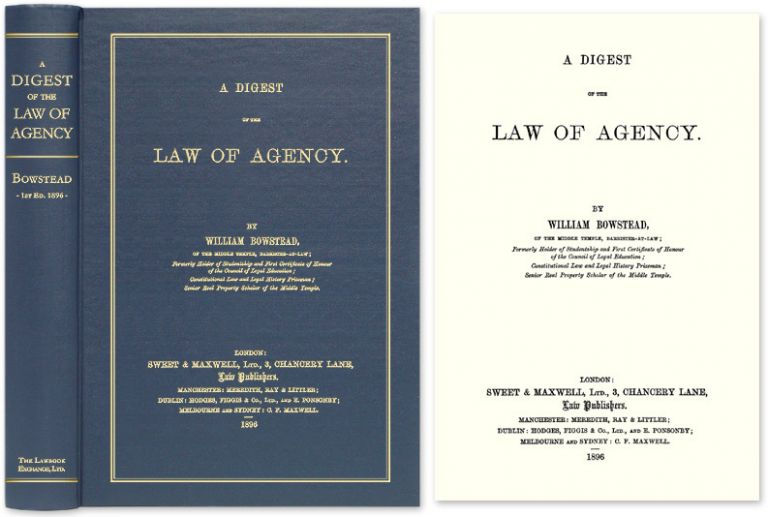 A Digest of the Law of Agency. William Bowstead.