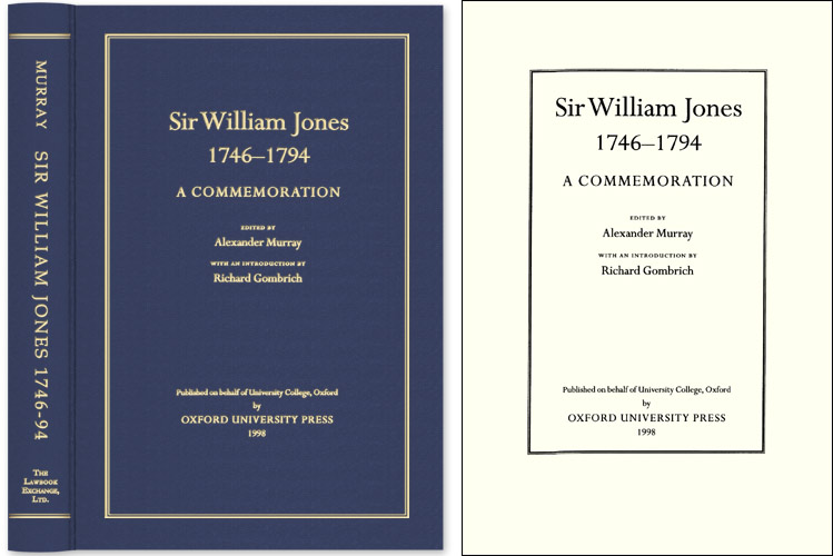 Sir William Jones, 1746-1794: A Commemoration. Alexander Murray, Sir William Jones.