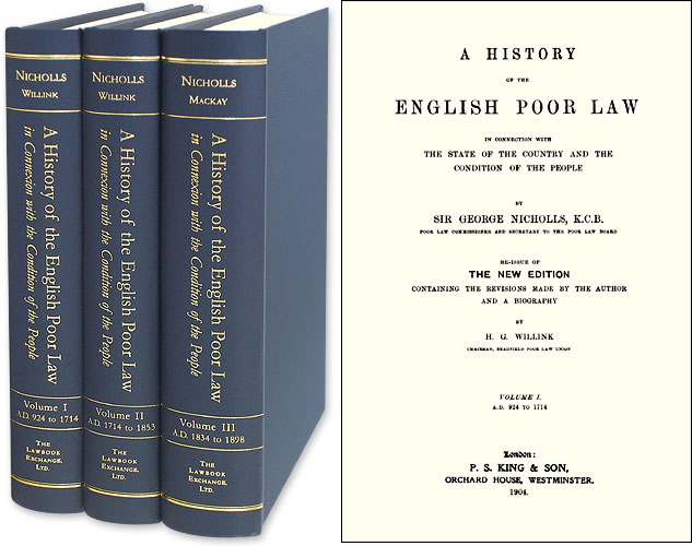 A History of the English Poor Law in Connection with the State of. Sir George Nicholls.